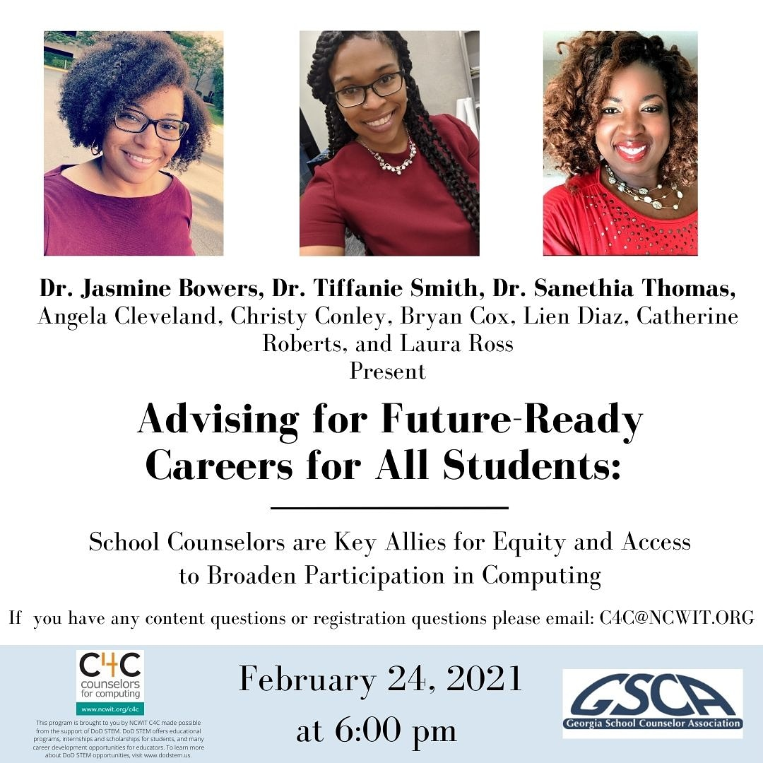 Counselors: don't miss this free webinar on Feb. 24 at 6 pm ET! Hear from @NCWITAiC Collegiate Award Recipients Dr. Jasmine Bowers, Dr. Tiffanie Smith, and Dr. Sanethia Thomas. RSVP: bit.ly/gscawebreg. #SCCHAT #CSEd #CSforALL #BlackVoicesinCS @WeAreGSCA @GT_CCEC @ASCAtweets