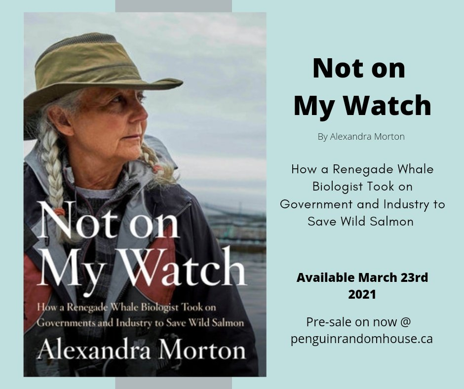 "#ComingSoon One month from today!   My latest book  ""NOT ON MY WATCH"" from @PenguinRandomCA will be released on March 23rd.  Pre-sales are available now. Links to online retailers can be found here 👇   .  #SaveWildSalmon #bcpoli  #canadianauthor #salmon"