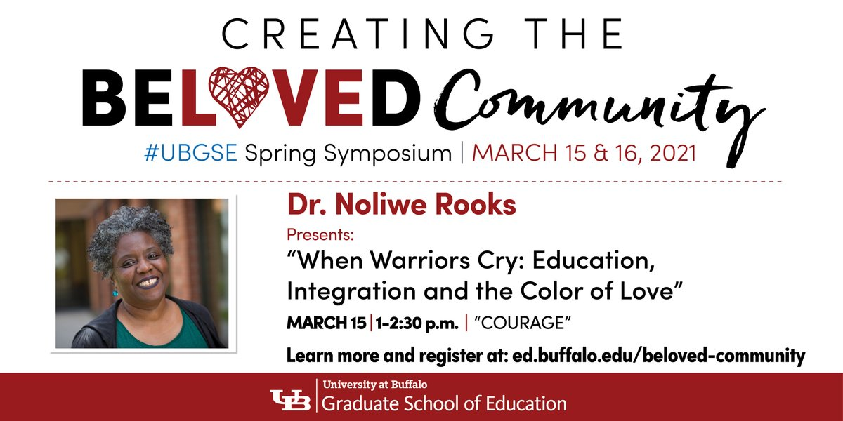 "@FordhamNYC @ShannonRWaite5 @Columbia @chrisemdin @davidekirkland @Cornell @nrookie @CityCollegeNY @terrinwatson @GC_CUNY ""When Warriors Cry: Education, Integration and the Color of Love,"" a talk by @nrookie from @Cornell at @UBGSE's #BelovedCommunity spring symposium March 15. Register at . #UBuffalo #Courage #OneGSE #AcademicsForBlackLives #EquityInEducation"