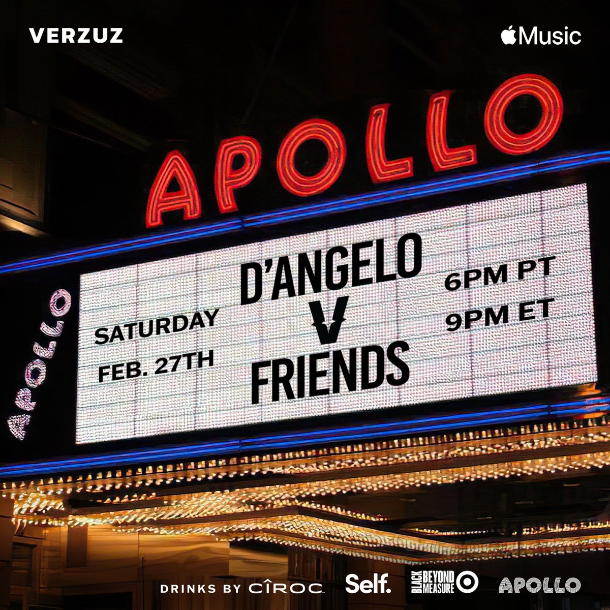Who's ready for Saturday's iconic showdown?! #VERZUZ is closing out Black History Month at the legendary @ApolloTheater in Harlem NYC with the enigmatic D'Angelo (@TheDangelo) vs. Friends.  Saturday, February 27th at 6pm PT/9pm ET 🔥❤️ #VerzuzAtTheApollo Drinks by @Ciroc