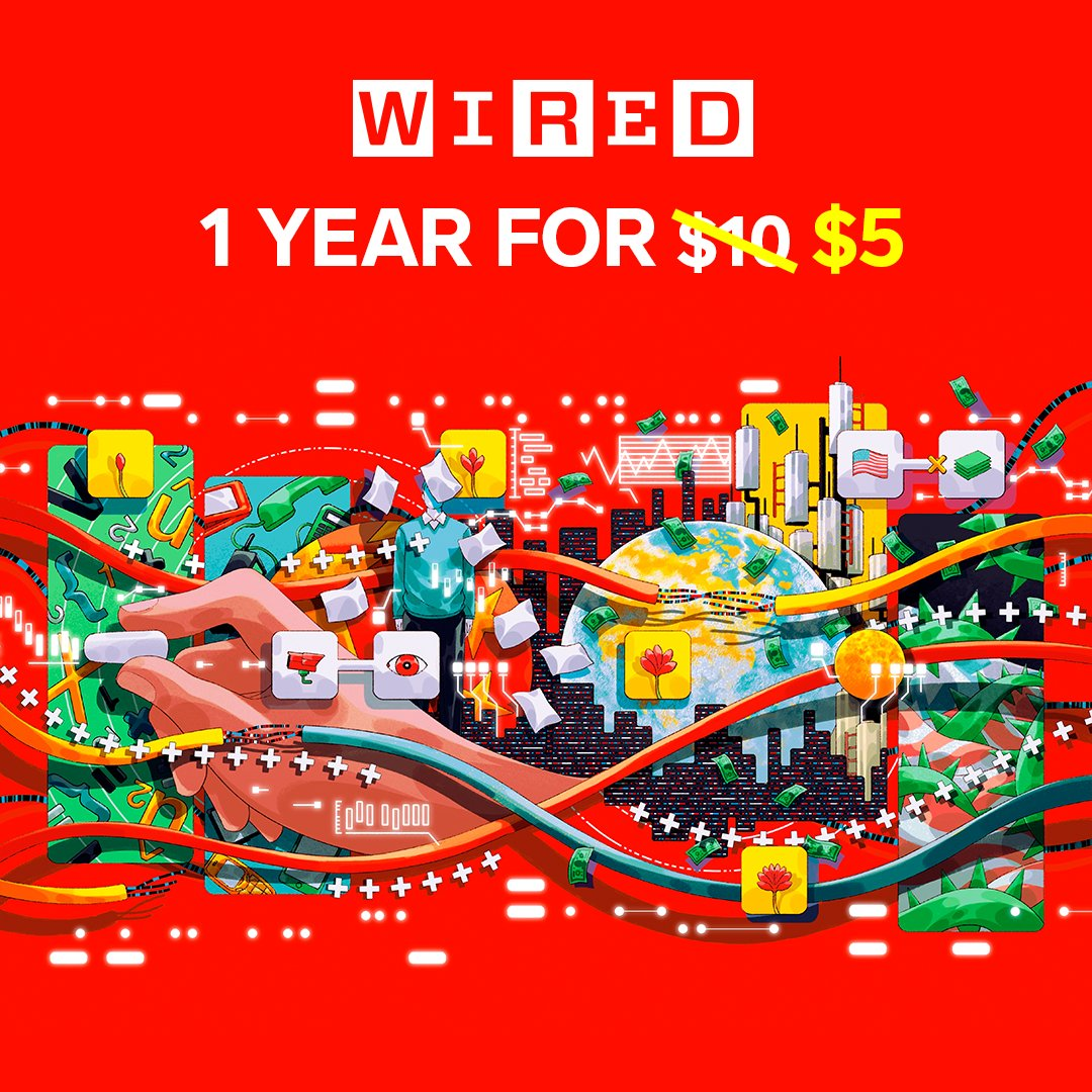 The future is at your fingertips.  The topics you'll be talking about tomorrow, reported today. Subscribe to WIRED for less than $1 per month.