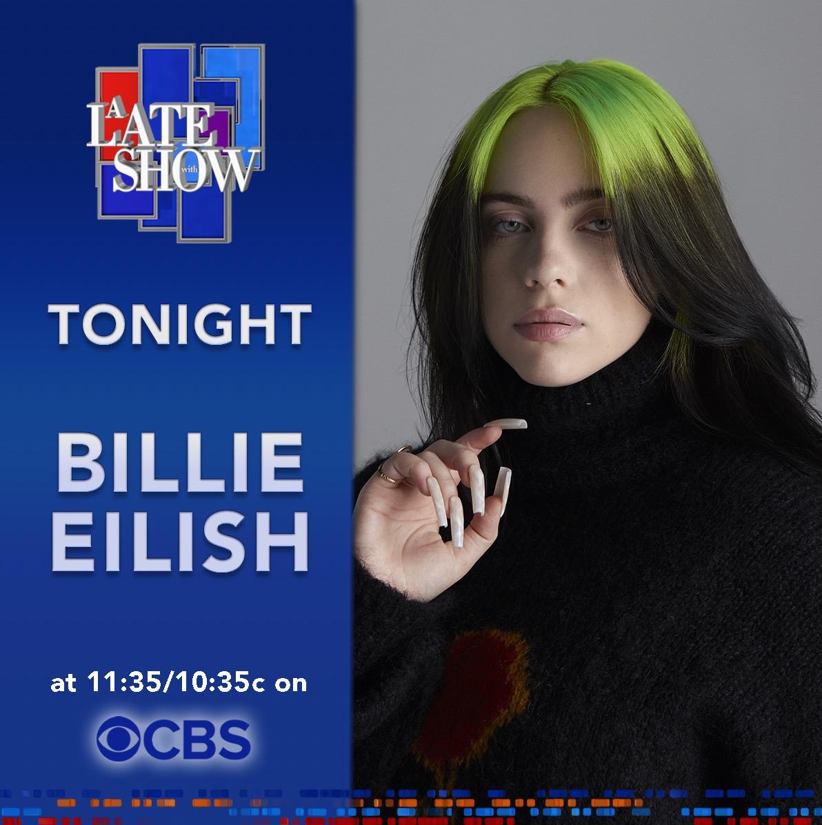 Watch Billie on @colbertlateshow tonight at 11:35/10:35c.