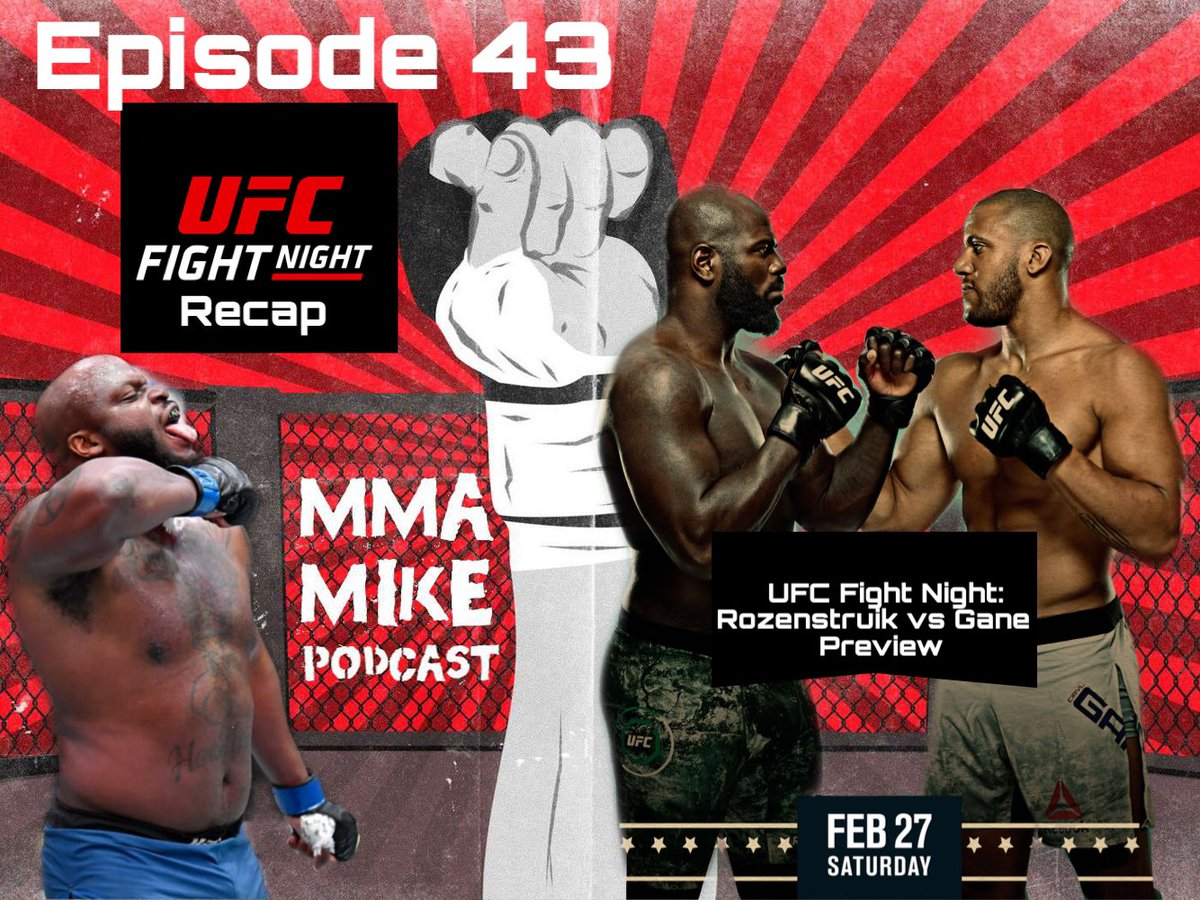 Episode 43 is up! I give my recap and thoughts to UFC Fight Night: Blaydes vs Lewis and a preview for this upcoming #ufcfightnight Rozenstruik vs Gane!   #ufc #mma #heavyweights #podcast #new #episode #espnplus #MMATwitter