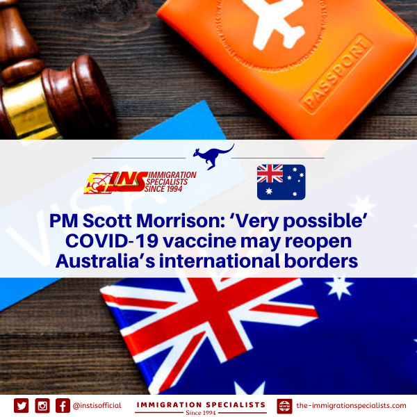 #INSTISNewsandUpdates  PM Scott Morrison: 'Very possible' COVID-19 vaccine may reopen Australia's international borders.  Read more: https://t.co/Lbsy6WIBRo. https://t.co/Qhbnwp7gyU