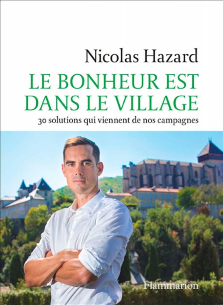 """#VendrediLecture #ESS 📚 @nicolashazard, fondateur @inco_group, spécialisé dans léconomie sociale et solidaire, publie """"Le Bonheur est dans le village - 30 solutions qui viennent de nos campagnes"""""""