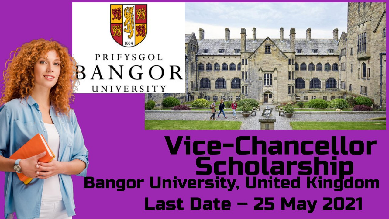 Vice-Chancellor Scholarship at Bangor University, United Kingdom