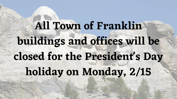 Town of Franklin, MA: Offices will be closed on Monday, Feb 15