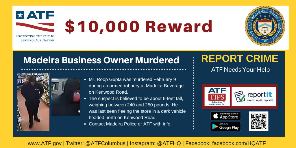 REWARD - We are still looking for this person and the reward is still available! @ATFColumbus and @MadeiraOhioPD need your help to find the person responsible for murdering Mr. Gupta. If you know something, contact us!