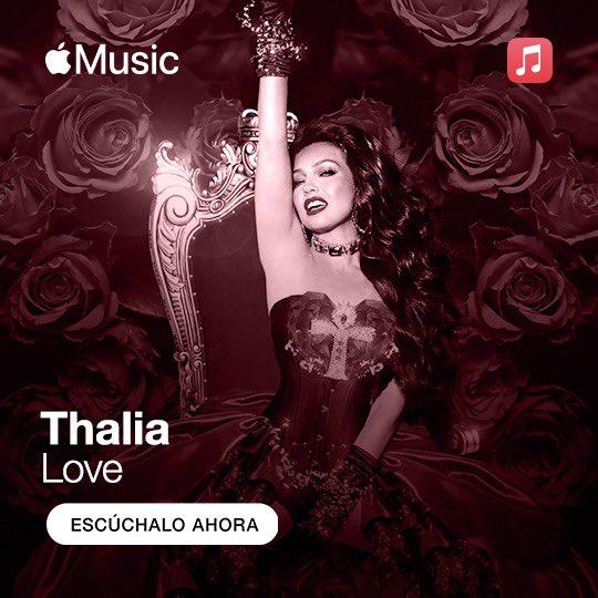 Escucha mi álbum #LOVE en @AppleMusic.🔥♥️💋 ➡️  #AppleMusicMexico #ThaliaLosInicios #Sangre #ElDiaDelAmor