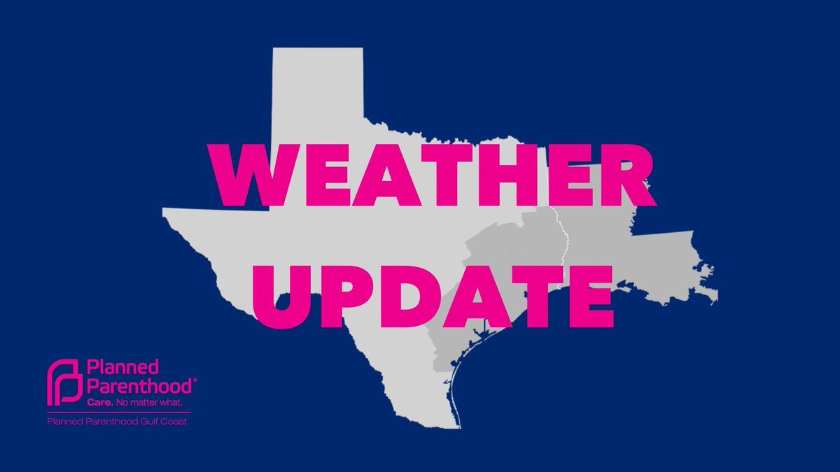 🚨WEATHER UPDATE 🚨: Due to inclement weather, all PPGC health centers, in TX & LA will be closed 2/15 & 2/16. This includes all admin offices & the contact center. Continue to monitor our website  for updates. Follow all local guidance – stay safe & warm.