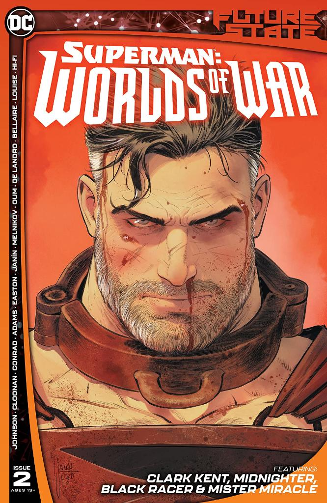 "In #DCFutureState: SUPERMAN: WORLDS OF WAR, @PhillipKJohnson tells @CBR he's writing a ""mission statement"" about the hero.  Preview the upcoming issue:"