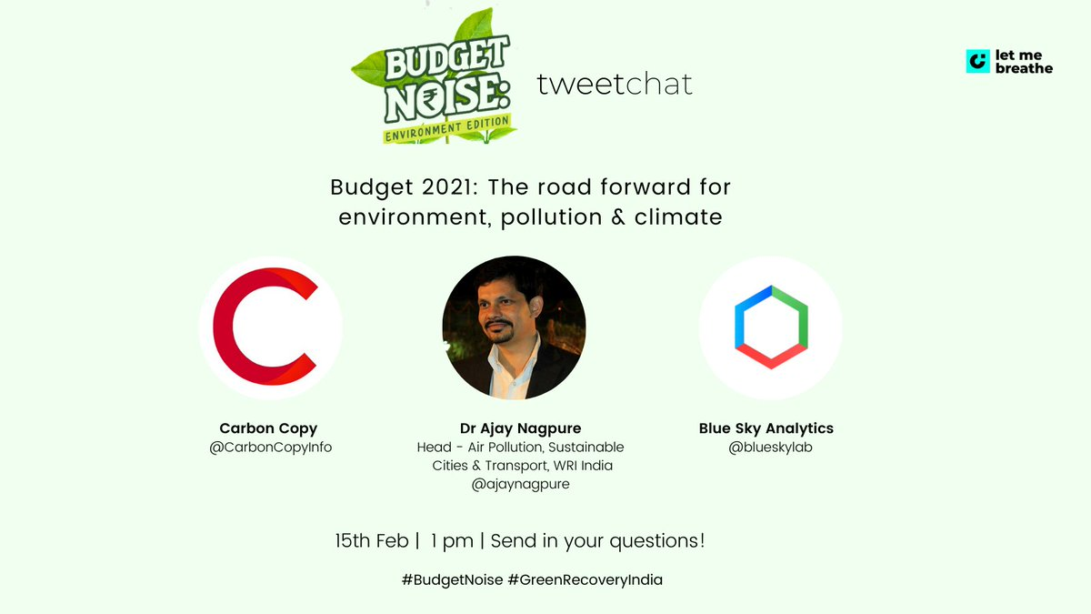 Please join @ajaynagpure for a live Tweet chat on Monday at 1PM with @LetMeBreathe_In  as he weighs in on #Budget2021 and what it means for the environment. Tweet your questions in advance using #BudgetNoise #GreenRecoveryIndia