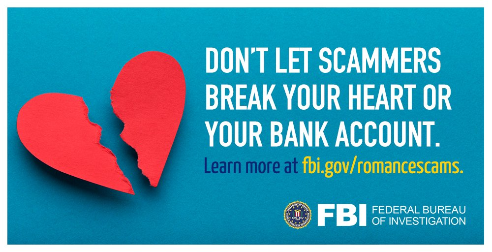 Don't let a romance scammer sweep you off your feet! If you suspect an online relationship is a scam, stop all contact immediately. ♥️ If youre the victim of a scam, file a complaint at ic3.gov ♥️ Find tips for avoiding romance scams at fbi.gov/romancescams