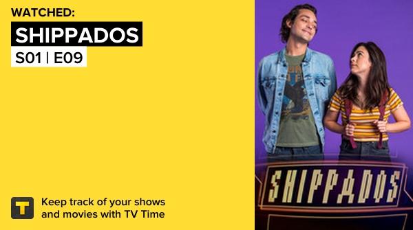 Acabei de assistir S01 | E09 de Shippados! #shippados #TvTime  #tvtime