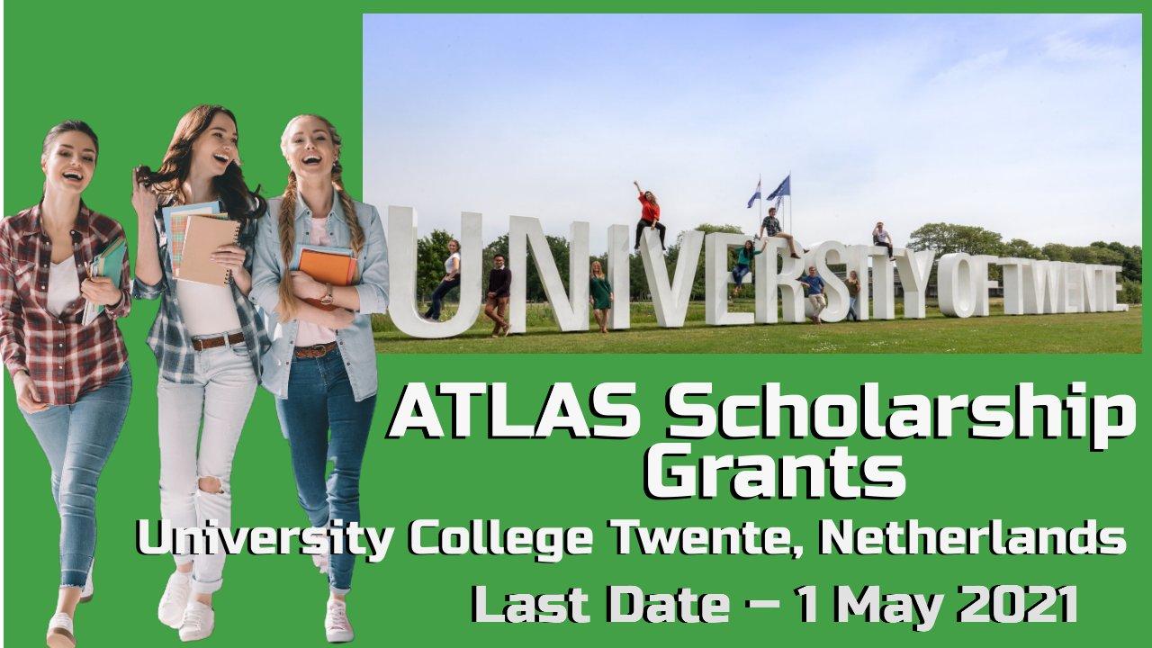 ATLAS Scholarship Grants at University College Twente, Netherlands