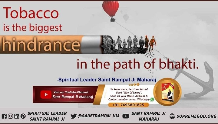 #mondaythoughts Tobacco is the biggest hindrance in the path of bhakti. - Spiritual Leader Saint Rampal Ji Maharaj