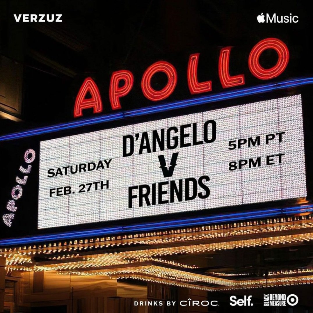 🎤 WATCH LIVE #VERZUZ on INSTAGRAM LIVE @AppleMusic Saturday, February 27th @ 8PM EST #DAngeloVsFriends It's a Legendary Night Edition with R&B Superstar #DAngelo to Face Off Against '#Friends' in #VerzuzDJBattle at Apollo Theater in Harlem #InstagramLive #VerzuzTV @verzuzonline