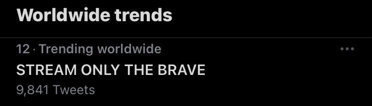 📈| 'STREAM ONLY THE BRAVE' is trending worldwide!   Stream here: