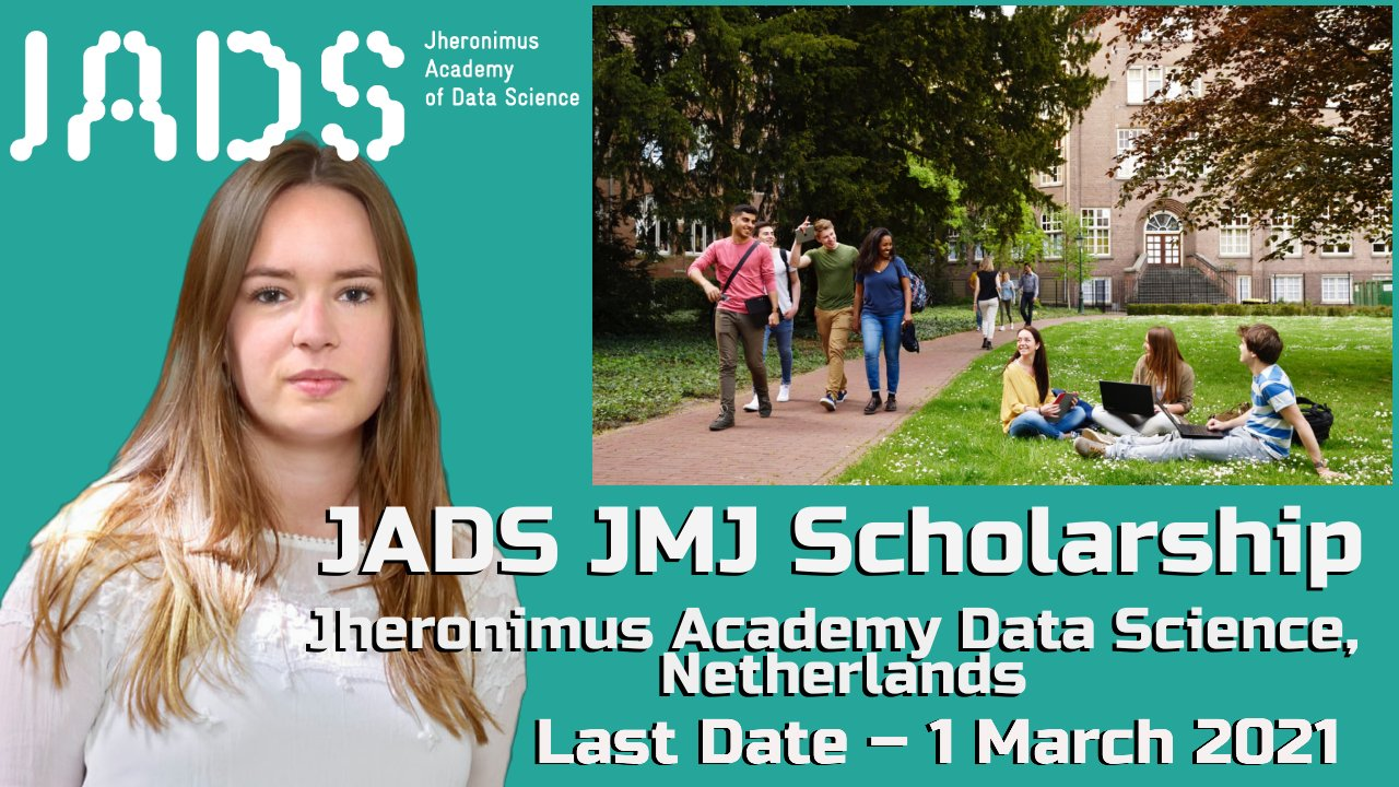 JADS JMJ Scholarship, Jheronimus Academy Data Science, Netherlands