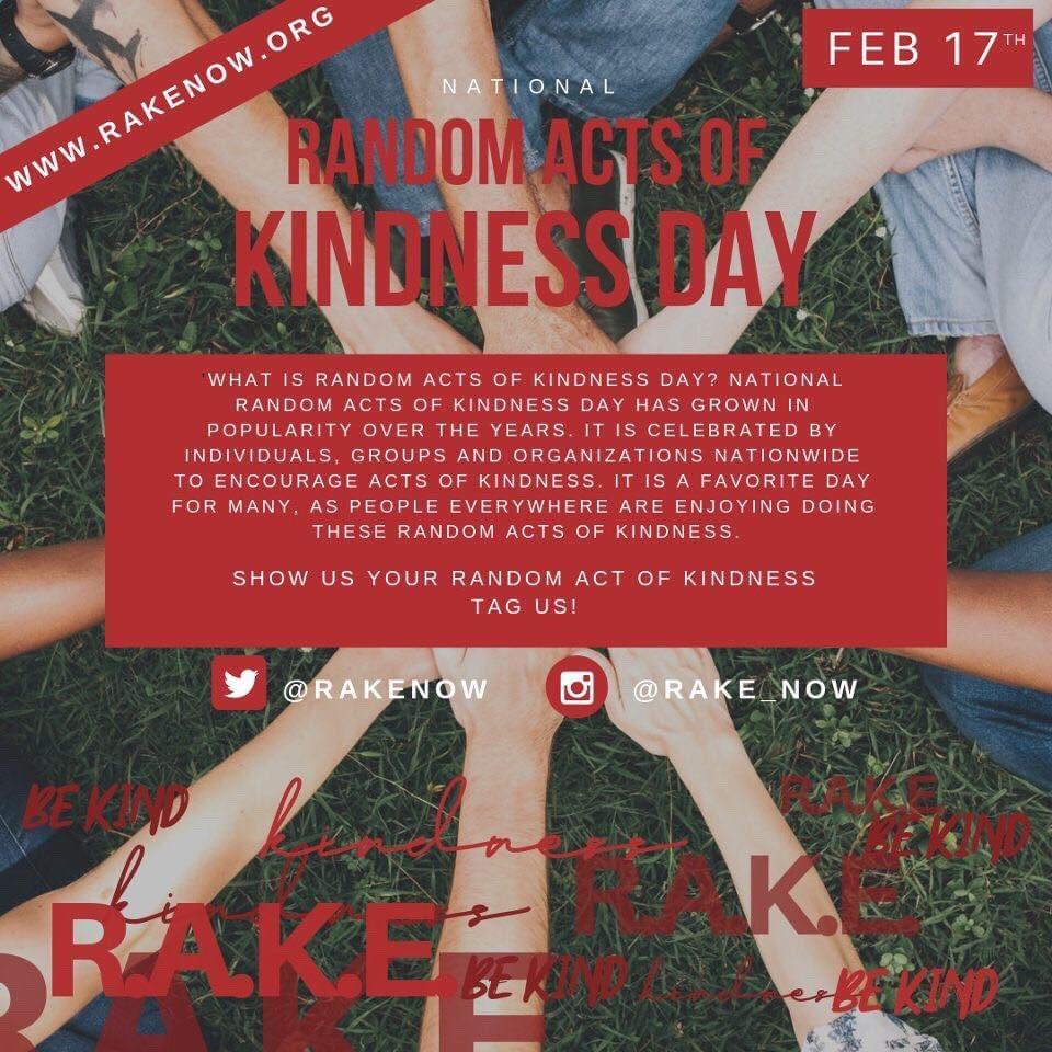 Tomorrow is National Random Acts of Kindness Day   Plan accordingly.   #NationalRandomActsofKindnessDay  #RAKE
