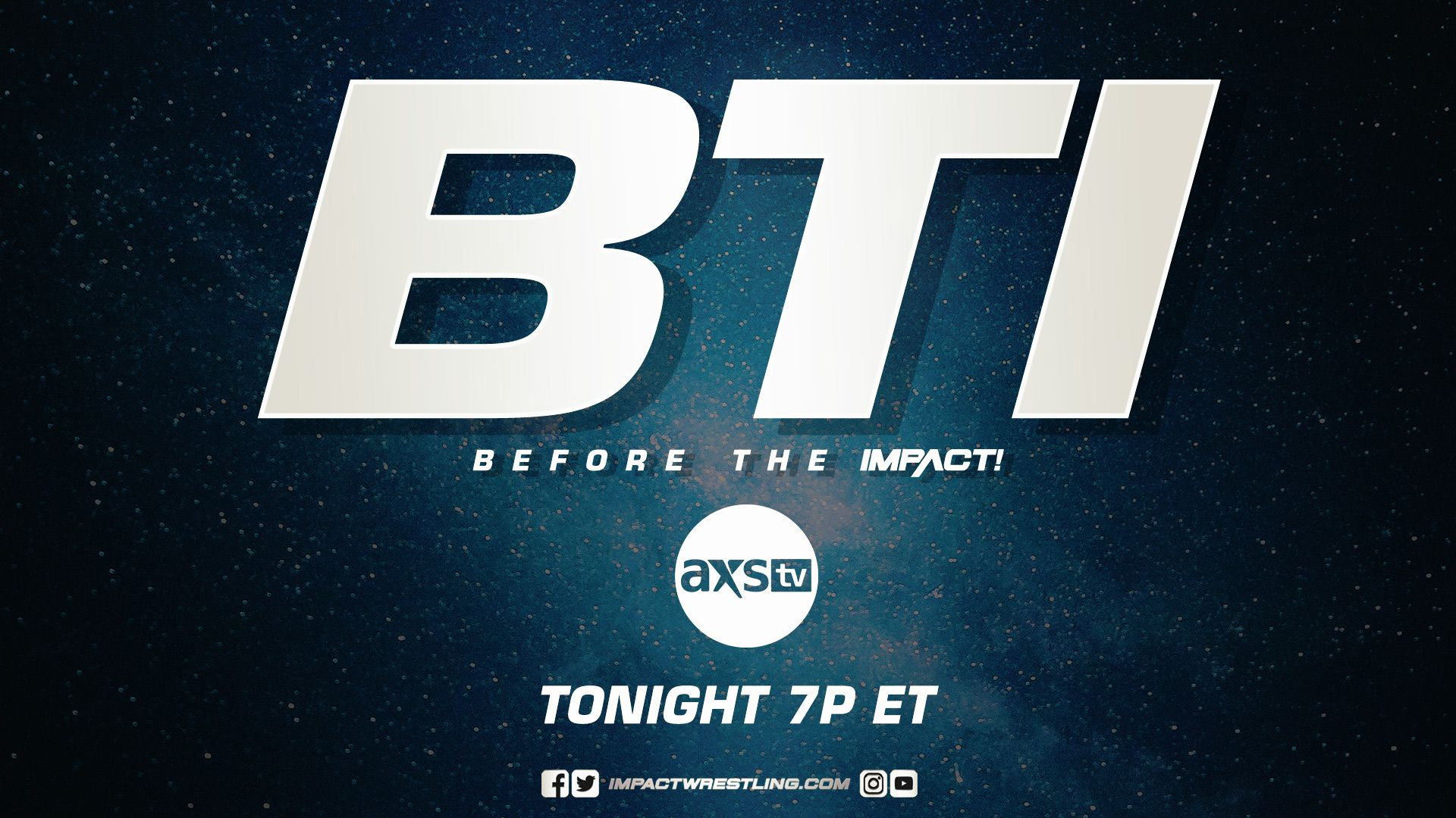 """IMPACT on Twitter: """"Before the IMPACT premieres TONIGHT at 7/6c on @AXSTV!  #BTIonAXSTV FULL DETAILS: https://t.co/ngm3SWp7Oc… """""""