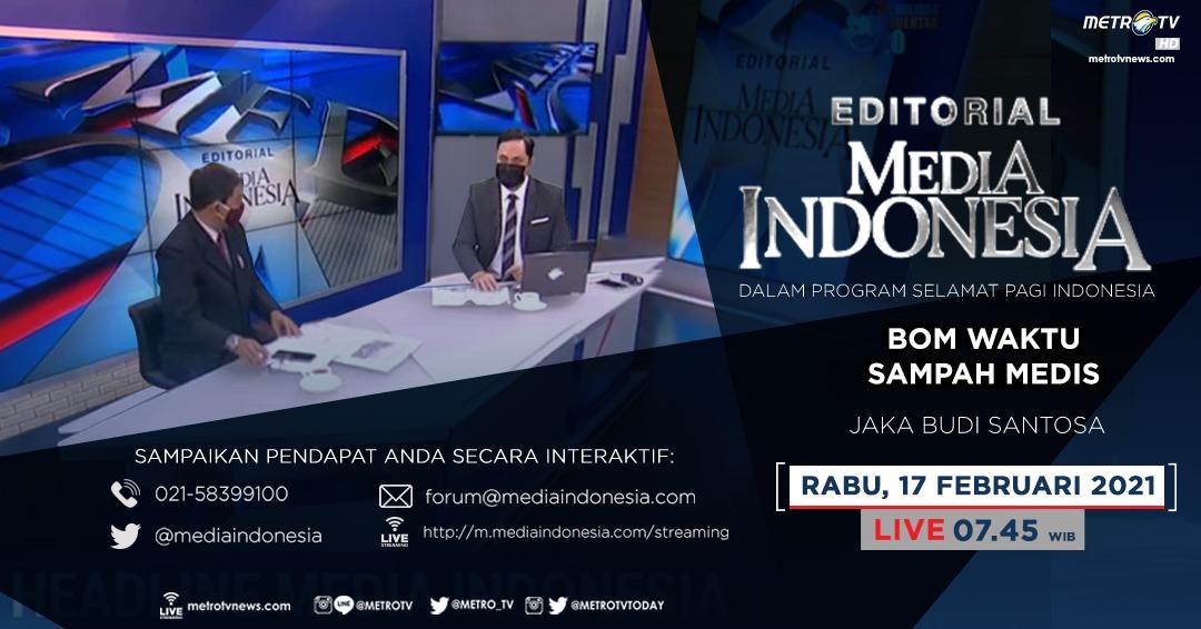 #EditorialMediaIndonesia hari Rabu (17/2) LIVE pukul 07.45 WIB dalam program #SPIMetroTV akan membahas soal ancaman limbah medis termasuk limbah COVID-19, bersama pembedah Jaka Budi Santosa. @mediaindonesia