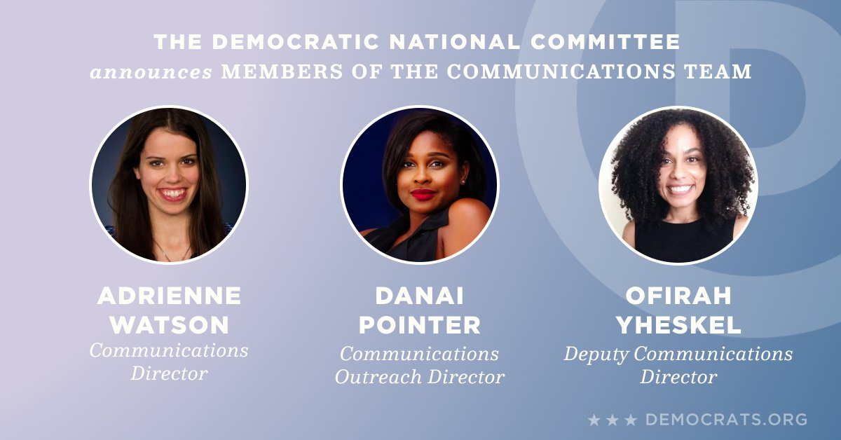 We are excited to announce members of our communications team: @Adrienne_DNC, @ofirahy, and @DanaiPointer!