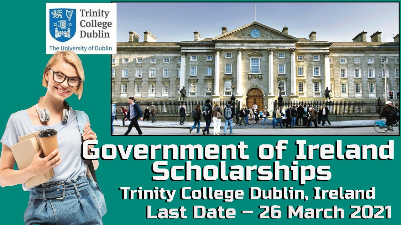 Government of Ireland Scholarships at Trinity College Dublin, Ireland