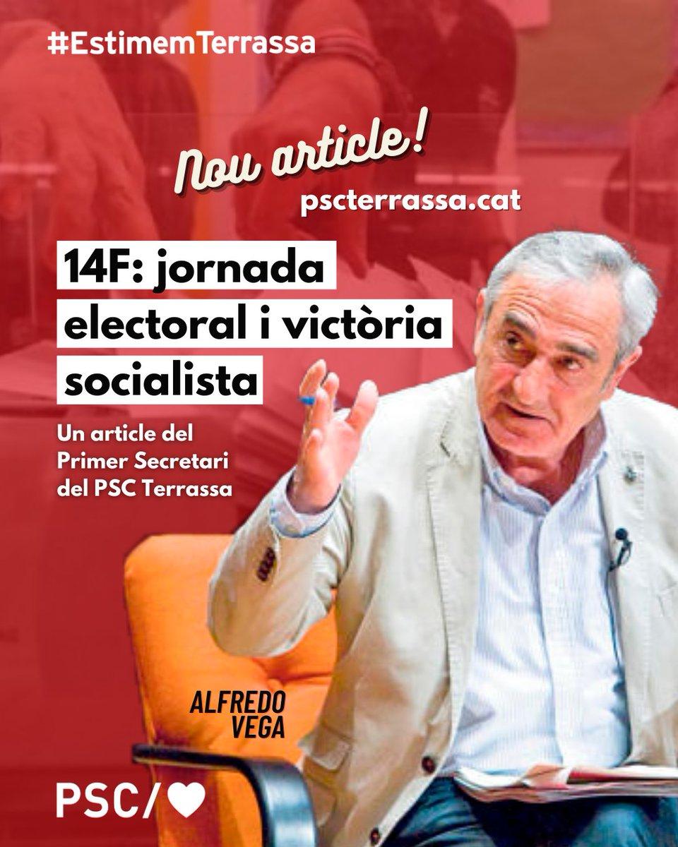 """El nostre primer secretari @Alfve ha fet un article titulat """"14F: jornada electoral i victòria socialista"""".  🔗El pots llegir aquí o a la premsa local:   #Terrassa #14F #Eleccions #Article"""