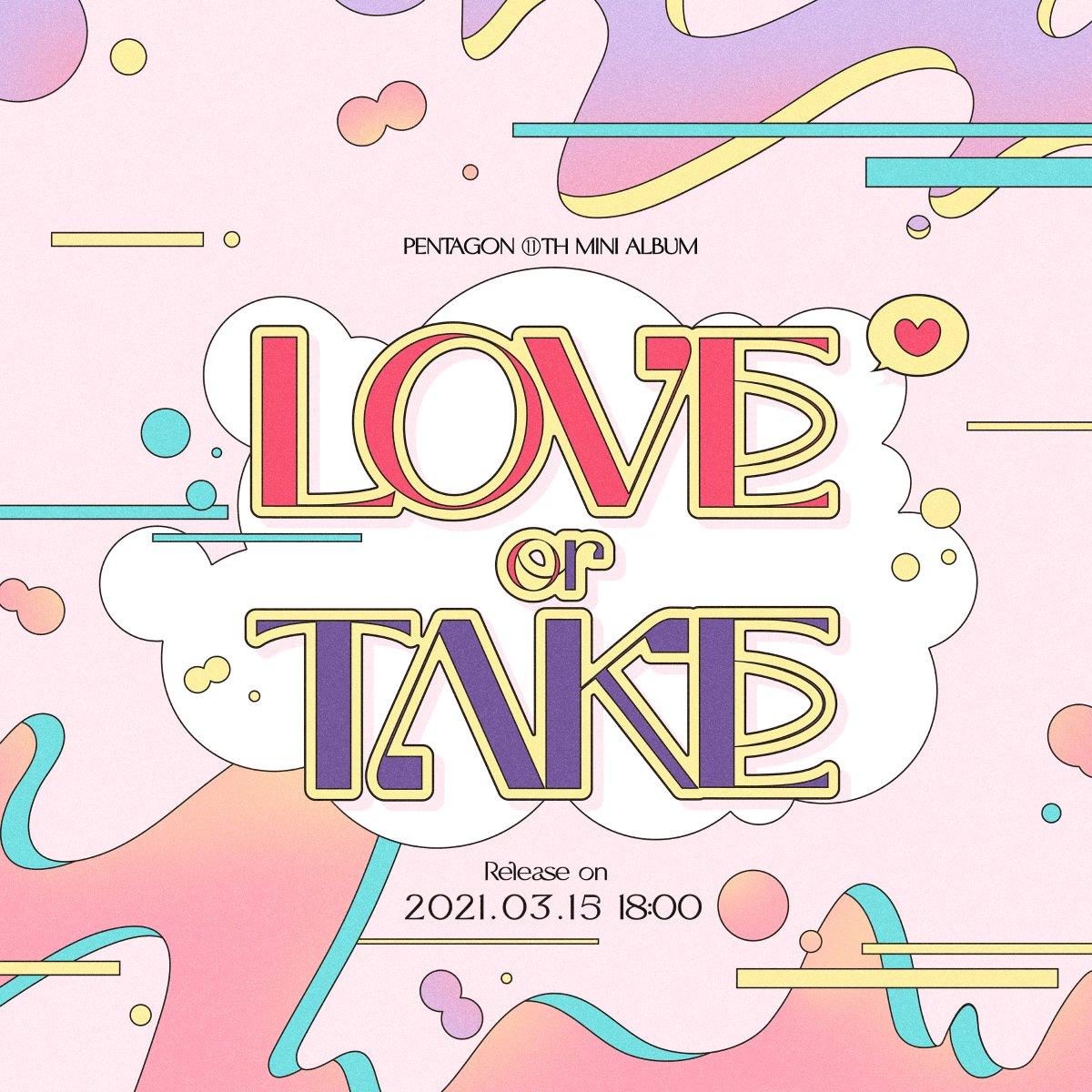 [情報] PENTAGON - 迷你11 LOVE or TAKE (3/15回歸)