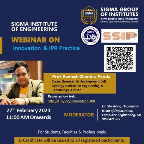 Department of Computer Engineering has organised a webinar on 27th February 2021. Topic: Innovation & IPR Practice Speaker: Prof. Ramesh Chandra Panda  Registration link:  Webinar Google Meet link:  #webinar #BigSigma  #SGI #Vadodara