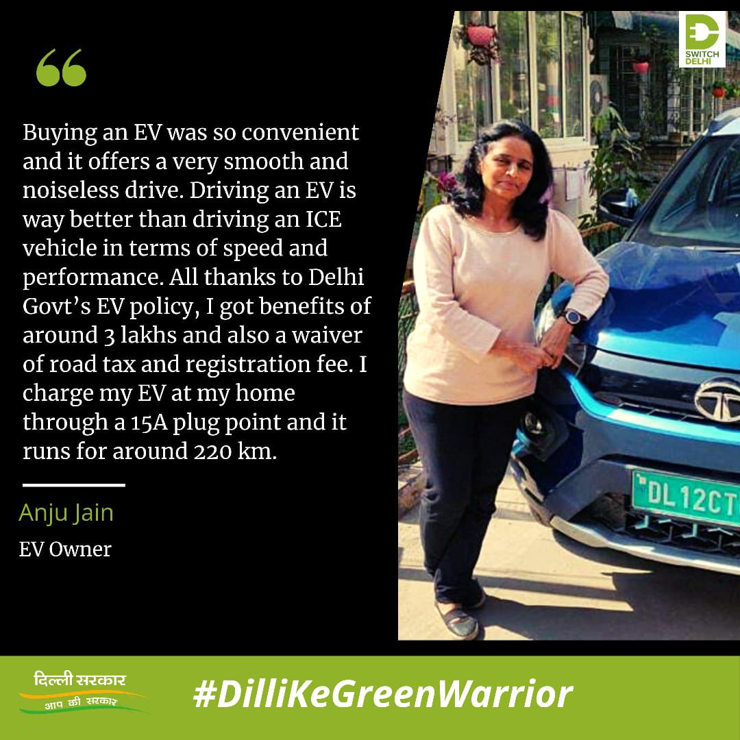 Meet #DilliKeGreenWarrior, Anju Jain who has availed benefits upto Rs. 3 lakh under Delhi Govt's. EV Policy #SwitchDelhi