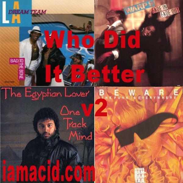 Who had the better album ? LA Dream Team, Warp 9, The Egyptian Lover or Afrika Bambaata #WDIB #QOTD #IAMACID #ACIDDA1 #WHODIDITBETTER #QUESTIONOFTHEDAY #ADMIRATION #SPLASH #ACID2779