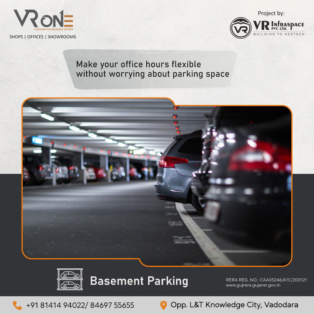 Having different office hours and worried if you could find parking? Don't worry, we have got ample space. Book Now Call: +91 8141494022 #vrinfraspace #vrone #realestate #vadodara #commercialspace #commercialproperty #shops #offices #showrooms #ampleparkingspace #basementparking