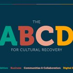 Image for the Tweet beginning: The ABCD for Cultural Recovery