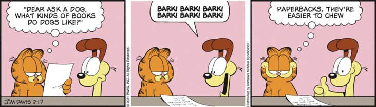 Replying to @ItsGarfieldTime: Day 89 of dog say funny now laugh  Today's comic, 17th February 2021