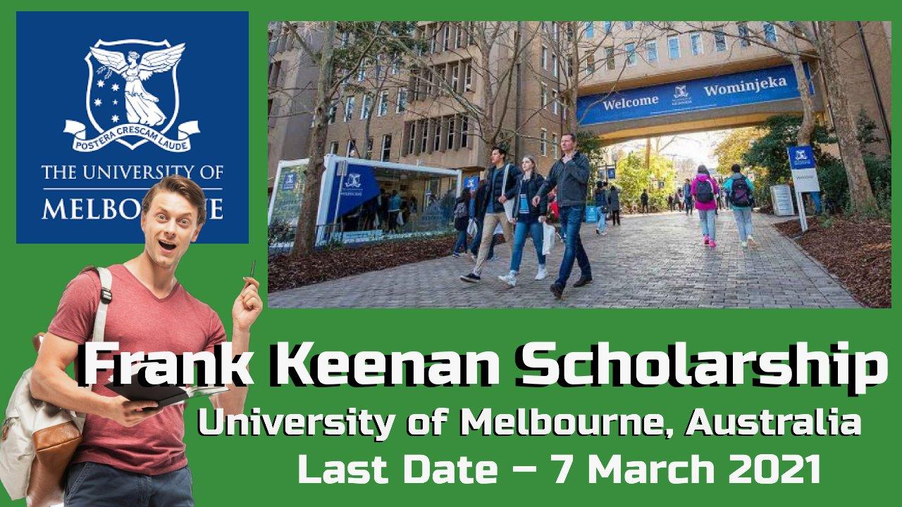 Frank Keenan Scholarship at University of Melbourne, Australia
