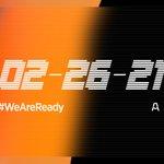Mark your calendar. 📅🖊 February 26.   #WeAreReady