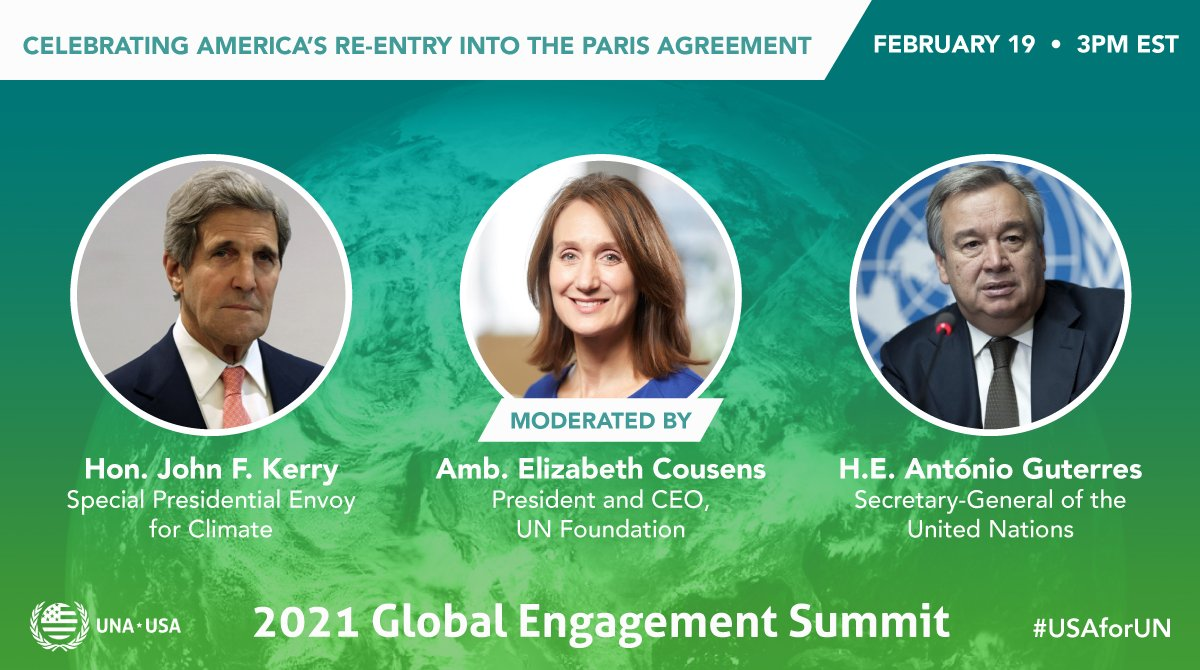 BREAKING: @UN's @antonioguterres & @ClimateEnvoy John Kerry to celebrate the U.S. rejoining the #ParisAgreement LIVE this Friday 2/19 at 3 pm ET during our virtual Global Engagement Summit. Join us as 🇺🇸recommits to bold #climateaction:  #USAforUN