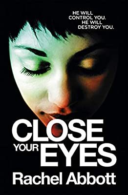 Close Your Eyes by ⁦@RachelAbbott⁩ - tonight's bath tub reading 📖🔥 #crimethriller #kindle amzn.eu/4IaiZFZ