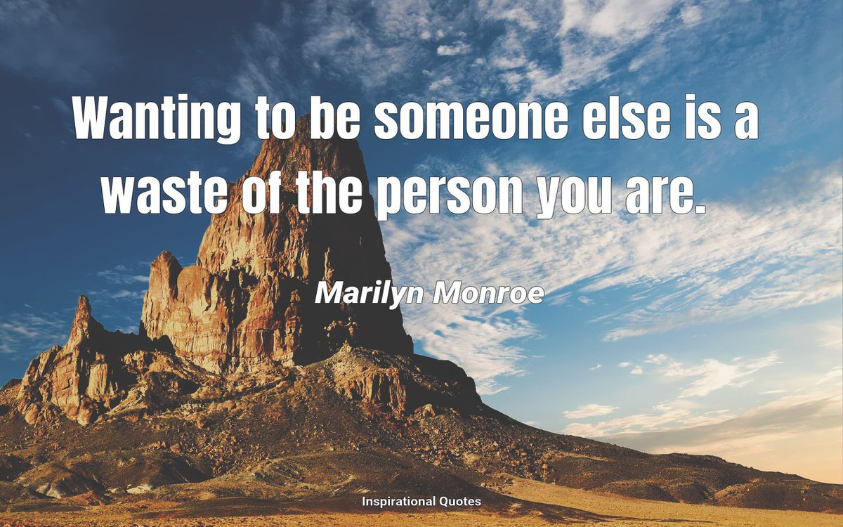 Wanting to be someone else is a waste of the person you are. #Quote #Quoteoftheday #Motivation #KeepGoing