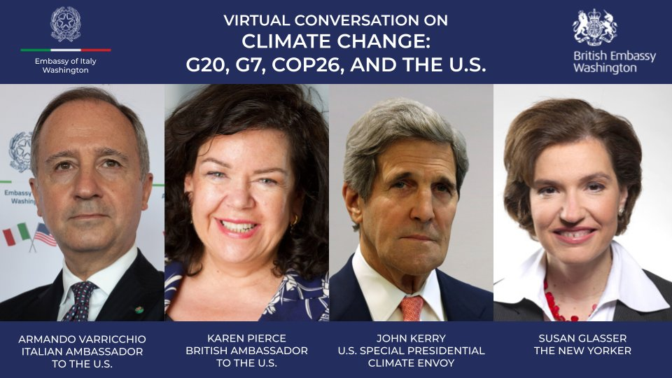 """US Presidential @ClimateEnvoy John Kerry joins Italy's #AmbVarricchio & British Ambassador @KarenPierceUK for a conversation on """"Climate Change: @g20org, G7, COP26 & the US"""" moderated by Susan Glasser @sbg1  Tune in Friday, Feb 19 at 1:45pm ET on Facebook:"""