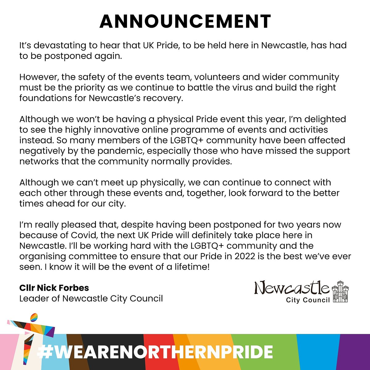 This years Pride festival will be a virtual celebration kicking off on 24 July. The safety of everyone involved is vitally important and the uncertainty around mass events means this years plans have changed. UK Pride status will roll over until 2022. orlo.uk/My66c