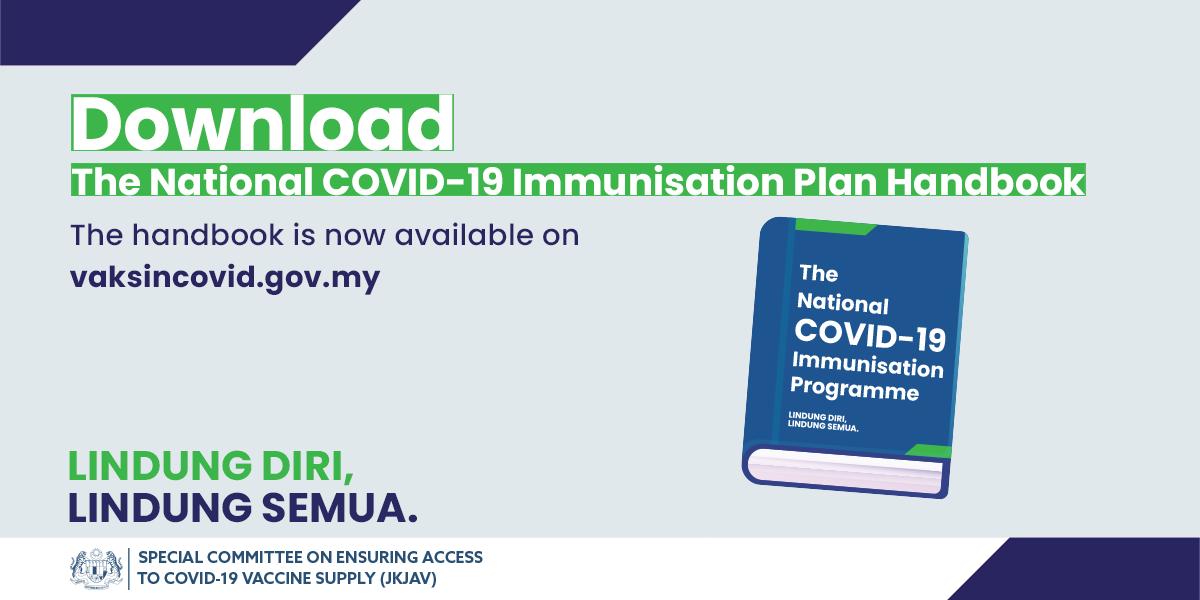 Vaksin Covid 19 On Twitter The Immunisation Plan Handbook Is Now Available In English Visit Https T Co C6jucnp1sl To Download Lindungdirilindungsemua Https T Co Cnpi4boko4