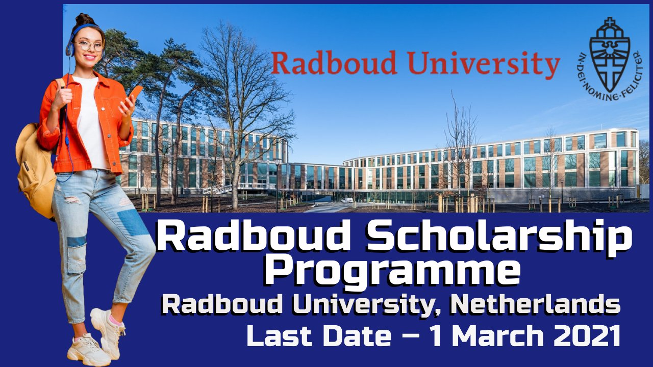 Radboud Scholarship Programme at Radboud University, Netherlands