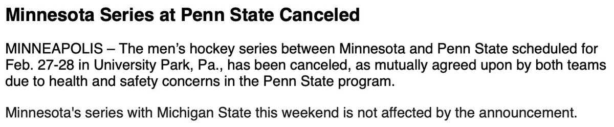 Big news from the #Gophers series that was supposed to happen at the end of the month. Still on against Sparty this weekend, but Penn State series is not going to happen. https://t.co/Ey6KrhBt5A