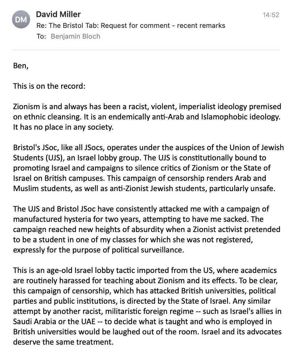I just received this disgusting statement from David Miller, a lecturer at @BristolUni. @TheTab could not publish it in full, but everyone needs to see this. As a Jewish student myself, I cannot tell you hard it is to read this from a staff member at my own uni. #antisemitism twitter.com/BristolJsoc/st…