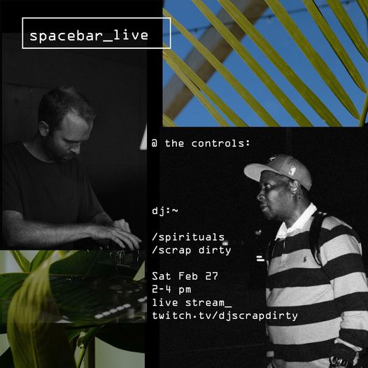First spacebar_live set starts Saturday Feb 27th w/ @djscrapdirty and @spirituals.mp3 on Twitch. Follow @djscrapdirty's Twitch channel to stream!  12pm -2pm PST 2PM-4PM CST 3PM-5PM EST #Subscribe   #housemusic  #techno #afrohouse  #scrapdirty  #spirtuals