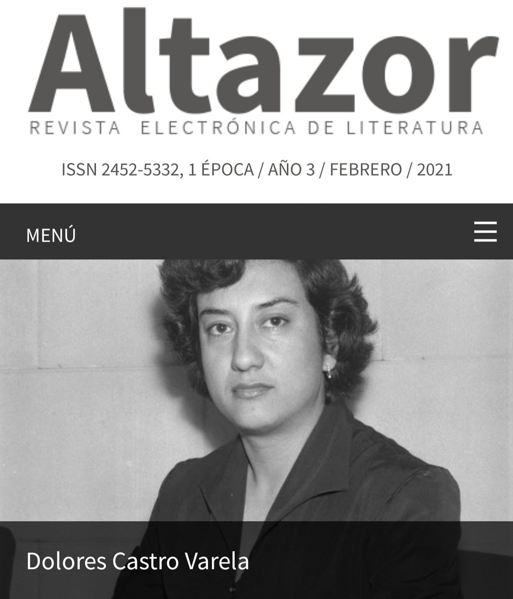 ¡Imperdible! Dolores Castro Varela.  Un verso que no se quiebra.  Carmen Nozal nos acerca a la obra de la enorme poeta mexicana.  Especial para revista Altazor. https://t.co/vWu4lZFjT1 https://t.co/Oi1NLiazL4