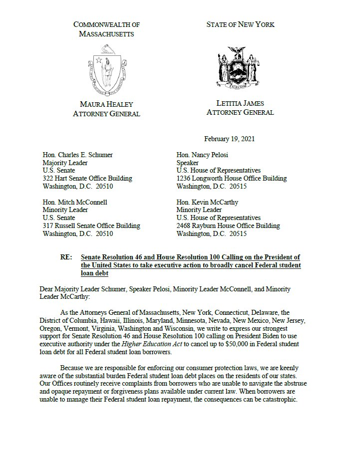 I am leading a letter with 16 other AGs to urge President Biden to take executive action and cancel up to $50,000 in federal student debt.  For years, we have fought for struggling student borrowers —how much longer do they need to wait to get the relief they deserve?